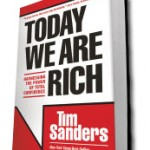Tim Sanders New Leadership Book Interview – Today We Are Rich