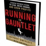 Jeffrey Hayzlett Book Interview – Running the Gauntlet : Essential Business Lessons to Lead, Drive Change, and Grow Profits